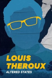Louis Theroux's: Altered States
