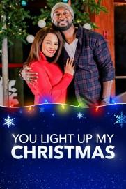 You Light Up My Christmas