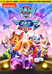 PAW Patrol: Jet to the Rescue